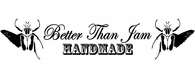 Better Than Jam  Handmade